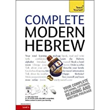 Complete Modern Hebrew Beginner to Intermediate Course: (Book and audio support) (Teach Yourself)