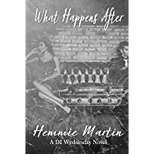 What Happens After (A DI Wednesday Novel)
