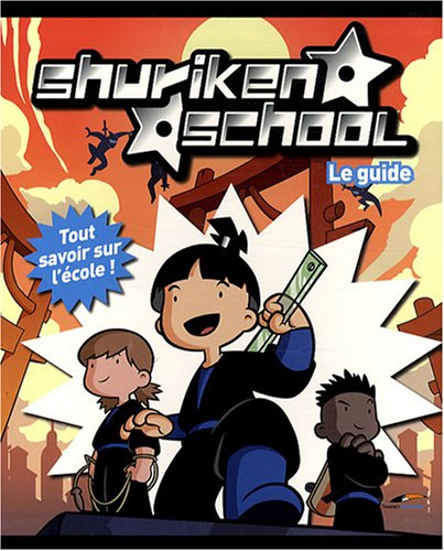 Shuriken School : Le Guide