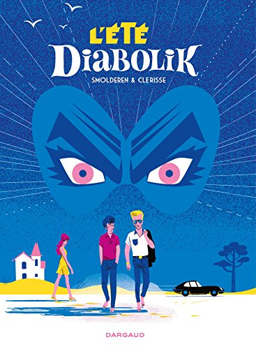 L'Été Diabolik (Hors Collection Dargaud) (French Edition)
