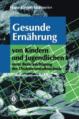 Gesunde Ernährung von Kindern und Jugendlichen: Unter Berücksichtigung des Cholesterinstoffwechsels (German Edition)