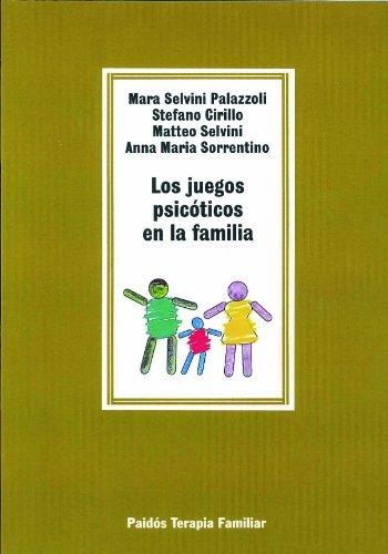 Los juegos psicóticos en la familia (TERAPIA FAMILAR) por Mara Selvini Palazzoli
