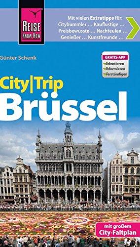Preisvergleich Produktbild Reise Know-How CityTrip Brüssel: Reiseführer mit Faltplan und kostenloser Web-App