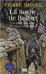 La lionne de Belfort ; Le fou de Malicorne ; Le magasin de chapeaux par Miquel