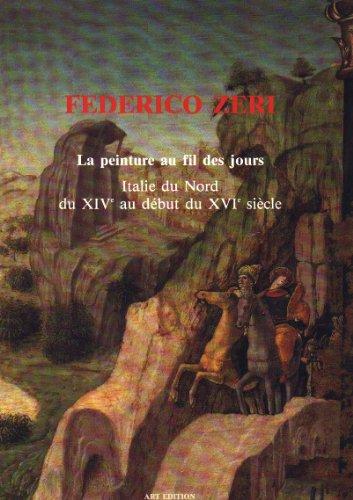 La Peinture au Fil des Jours, Italie du Nord du XIXè au début du XVIé siècle