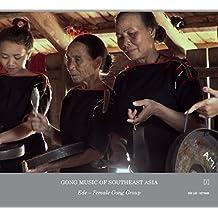 Gong Culture Of South East Asia Vol 2:E De Female Gong Group Vietnam