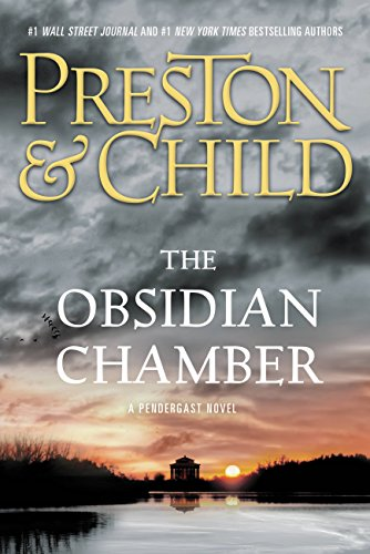 The Obsidian Chamber (Agent Pendergast series) (English Edition) par Douglas Preston