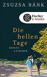Die hellen Tage: Roman (German Edition)