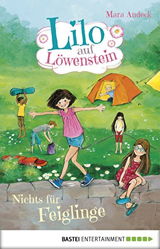 Lilo auf Löwenstein - Nichts für Feiglinge: Band 3 (Buch-club-geschenke)