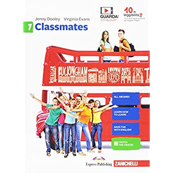 Classmates. Corso Di Inglese Per La Scuola Secondaria Di Primo Grado. Per La Scuola Media. Con Contenuto Digitale Per Download E Accesso On Line: 1