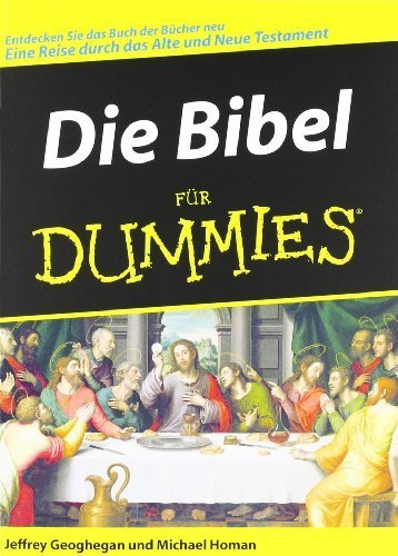 Die Bibel für Dummies (German Edition) by Jeffrey Geoghegan Michael Homan(2006-05-05)