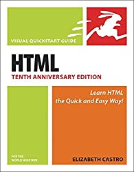 [(HTML for the World Wide Web : Visual Quickstart Guide)] [By (author) Elizabeth Castro] published on (July, 2006)