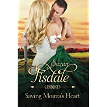 Saving Moirra's Heart: Book Two of the Moirra's Heart Series (Volume 2) by Suzan Tisdale (2015-06-08)