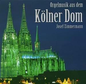 Orgelmusik aus dem Kölner Dom