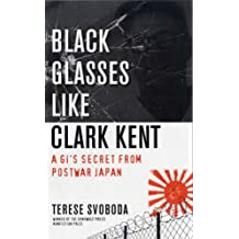 Black Glasses Like Clark Kent: A Gi's Secret from Postwar Japan