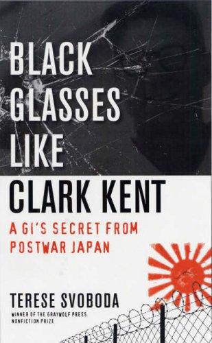 Black Glasses Like Clark Kent: A Gi's Secret from Postwar Japan
