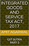 Integrated Goods and Service Tax Act,2017: GST SUTRA PART-3