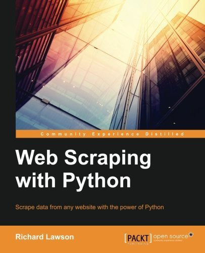 Web Scraping with Python (Community Experience Distilled) by Richard Lawson (2015-10-28)