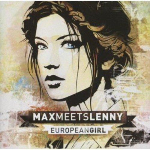 Max Meets Lenny: European Girl (Audio CD)