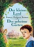 Der kleine Lord/der geheime Garten