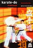 KARATE-DO TRADICIONAL. Aplicaciones del kata 1: III (Artes Marciales)