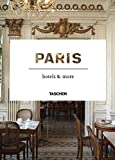 Paris Hotels and More (Taschen Hotel S.)