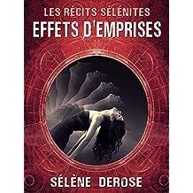Effets d'emprises (collection Les Récits Sélénites)
