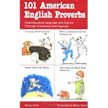 101 American English Proverbs: Understanding Language and Culture Through Commonly Used Sayings