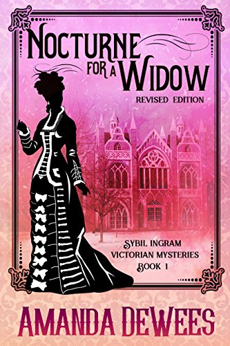 Nocturne for a Widow (Sybil Ingram Victorian Mysteries Book 1) (English Edition)
