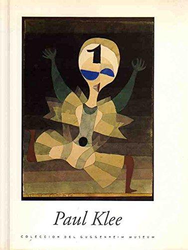 Paul Klee. Colecci—n del Guggenheim Museum / Madrid/Bilbao. Noviembre 1993/Marzo 1994