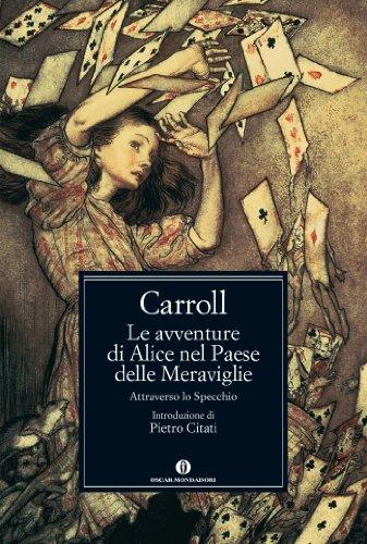 Le avventure di Alice nel Paese delle Meraviglie - Attraverso lo specchio (Oscar classici. Serie cult)
