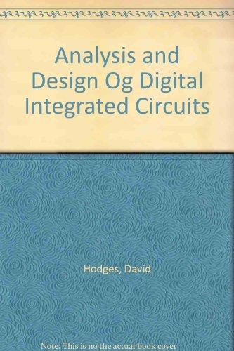 Analysis and Design Og Digital Integrated Circuits