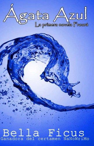 Ágata Azul (Froura nº 1) por Bella Ficus