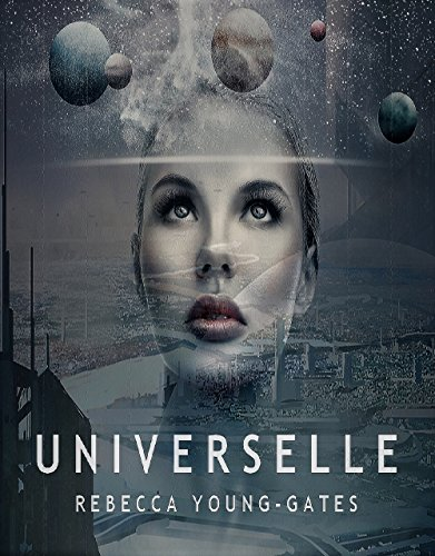 Universelle – Rebecca Young-Gates 2018