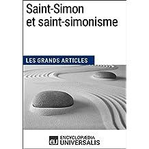 Saint-Simon et saint-simonisme: Les Grands Articles d'Universalis (French Edition)