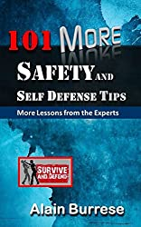 101 More Safety and Self-Defense Tips: More Lessons From The Experts (English Edition)