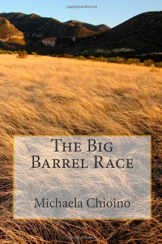 The Big Barrel Race