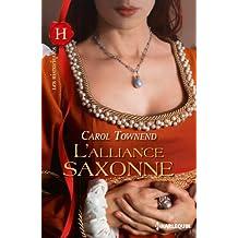 L'alliance saxonne : T1 - Conquêtes saxonnes