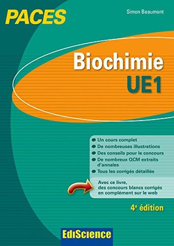Biochimie-UE1 PACES - 4e d. - Manuel, cours + QCM corrigs