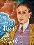 Rolf de Mar� : Fondateur des ballets...