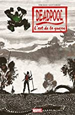 DEADPOOL - L ART DE LA GUERRE de Peter David