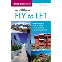 Fly to Let (Sunday Times Buying a Property S.)