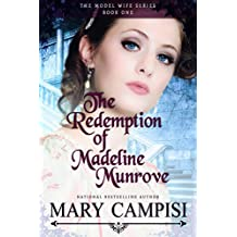 The Redemption of Madeline Munrove (The Model Wife Series Book 1) (English Edition)