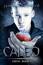 Caleo (Leech Book 1) (English Edition)