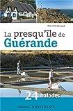 BALADES EN PRESQU'ILE DE GUERANDE, 24 BALADES