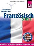 Reise Know-How Sprachführer Französisch 3 in 1: Französisch, Französisch kulinarisch, Französisch Slang: Kauderwelsch-Jubiläumsband 2