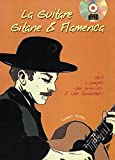 La guitare gitane & flamenca (Volume 3) - 1 Livre + 1 CD