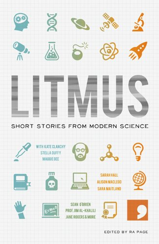 Litmus: Short Stories from Modern Science (Science-Into-Fiction)