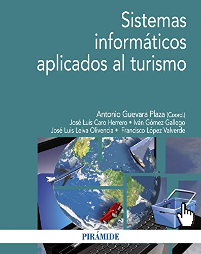 Sistemas informáticos aplicados al turismo (Economía Y Empresa)