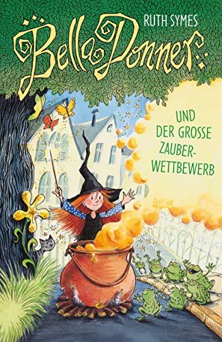 Bella Donner und der große Zauberwettbewerb (Für Halloween Belle)